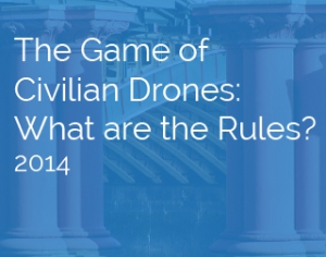 Article by Lawrence Herzog | The Game of Civilian Drones: What are the Rules?