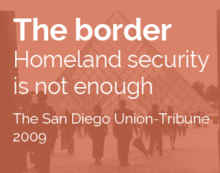 Essay by Lawrence Herzog | The border: Homeland security is not enough