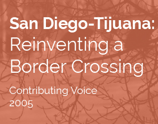 Essay by Lawrence Herzog | San Diego-Tijuana: Reinventing a border crossing