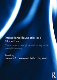 International Boundaries in a Global Era by Lawrence Herzog : book cover