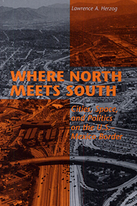 Where North Meets South by Lawrence Herzog : book cover